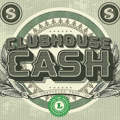 Clubhouse Cash